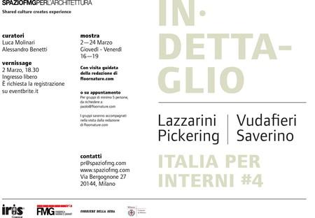 Ausstellung Italia per Interni #4 SpazioFMG Lazzarini Pickering  Vudafieri Saverino