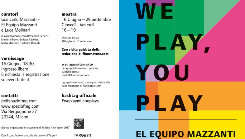 SpazioFMG Ausstellung We Play, You Play El Equipo Mazzanti