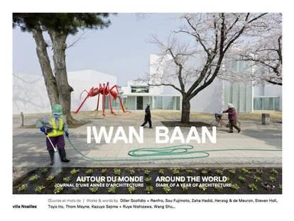 Iwan Baan und die Architektur-Fotografie