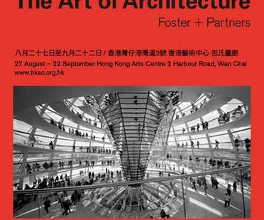 Foster + Partners: the Art of Architecture