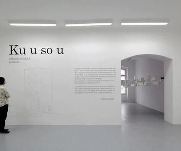 Ausstellung TAKESHI HOSAKA ARCHITECTS - Ku u so u /Fantazie/